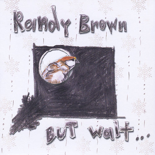 Play & Download But Wait, There's More... by Randy Brown | Napster