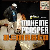 Make Me Prosper - Single by Demarco
