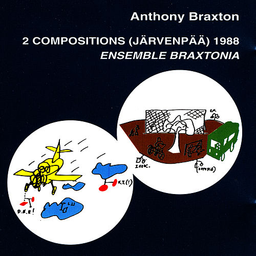 2 Compositions (jarvenpaa) 1988 Ensemble Braxtonia by Anthony Braxton