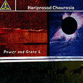 Power & Grace 2 by Pandit Hariprasad Chaurasia