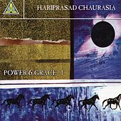 Power & Grace 1 by Pandit Hariprasad Chaurasia