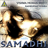 Play & Download Samadhi by Vishwa Mohan Bhatt | Napster
