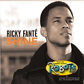 Play & Download Shine by Ricky Fante | Napster