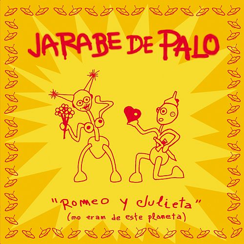 Play & Download Romeo Y Julieta by Jarabe de Palo | Napster