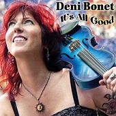Play & Download It's All Good by Deni Bonet | Napster