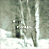 Play & Download Beyond the Sky by Bliss | Napster