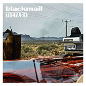 The Rush by Blackmail