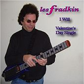 Play & Download I Will by Les Fradkin | Napster
