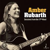 Play & Download Sessions from the 17th Ward by Amber Rubarth | Napster
