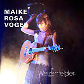Play & Download Weizenfelder by Maike Rosa Vogel | Napster