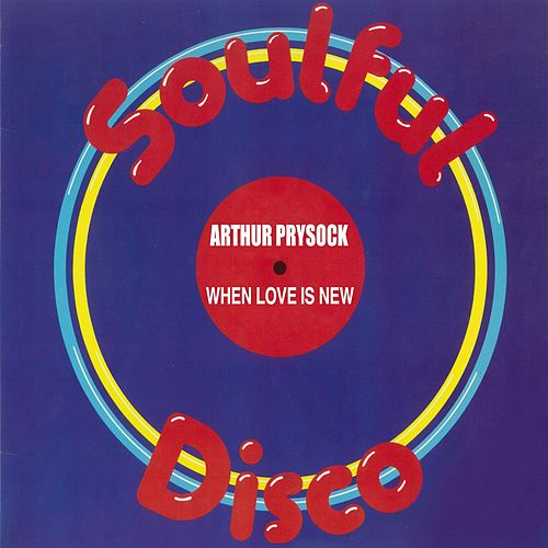 Play & Download When Love Is New by Arthur Prysock | Napster