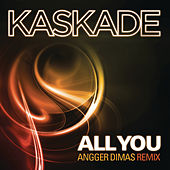 Play & Download All You by Kaskade | Napster