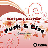 Push & Rise by Wolfgang Gartner