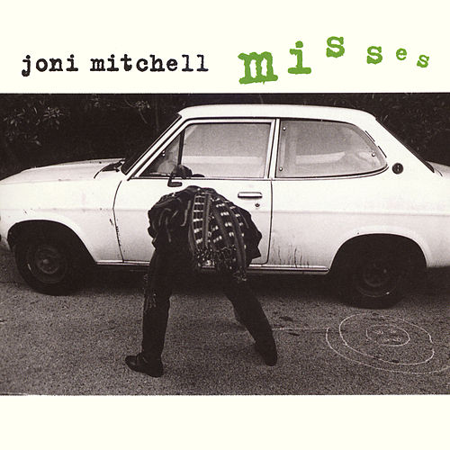 Play & Download Misses by Joni Mitchell | Napster