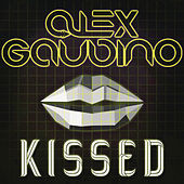 Kissed by Alex Gaudino