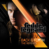 Back & Forth Remixes by Fedde Le Grand