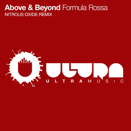 Formula Rossa [Nitrous Oxide Remix] by Above & Beyond