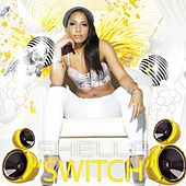 Play & Download Switch - Single by Shella | Napster
