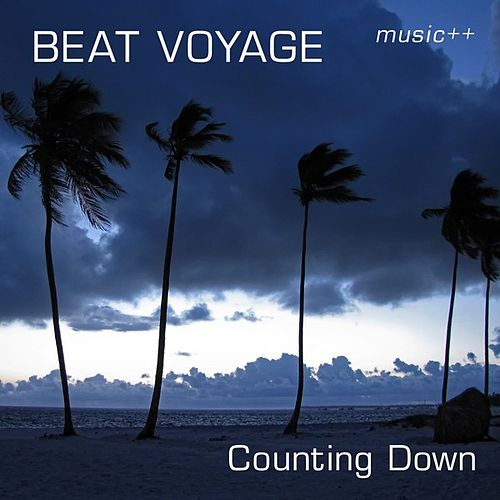 Play & Download Counting Down by Beat Voyage | Napster
