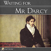Waiting for Mr Darcy by Various Artists
