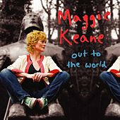 Play & Download Out to the World by Maggie Keane | Napster