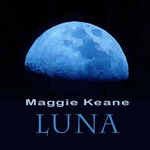 Play & Download Luna by Maggia Keane | Napster
