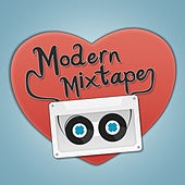 Play & Download Modern Mixtape by Various Artists | Napster