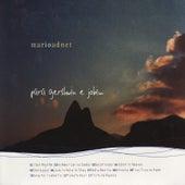Play & Download Para Gershwin e Jobim by Mario Adnet   Napster