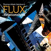 Play & Download Relationships by Flux | Napster