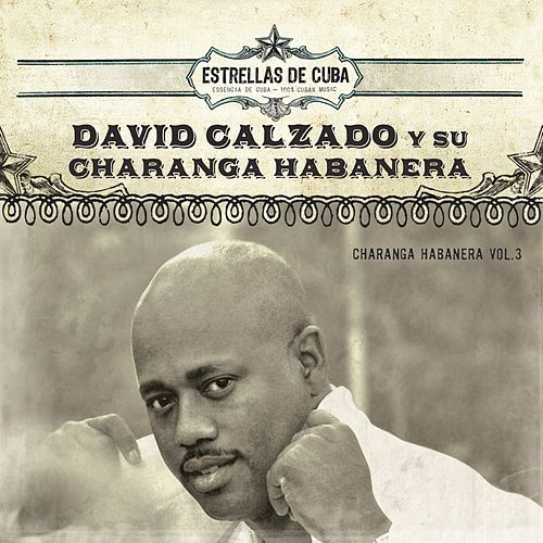 Play & Download Charanga Habanera, Vol. 3 by Charanga Habanera | Napster