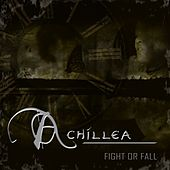 Play & Download Fight or Fall by Achillea | Napster