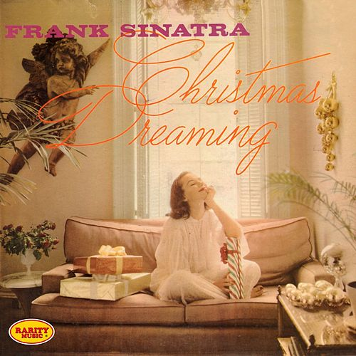 Play & Download Christmas Dreaming by Frank Sinatra | Napster