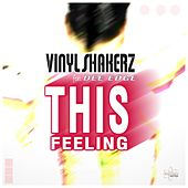 This Feeling (Special Maxi Edition) by Vinylshakerz