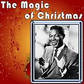 Play & Download The Magic of Christmas to Wish You a Merry Christmas by Nat King Cole | Napster