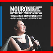 Play & Download Masterpieces of French Chanson by Mouron | Napster
