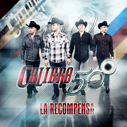 Play & Download La Recompensa by Calibre 50 | Napster