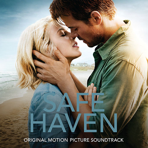 Safe Haven Original Motion Picture Soundtrack by Various Artists