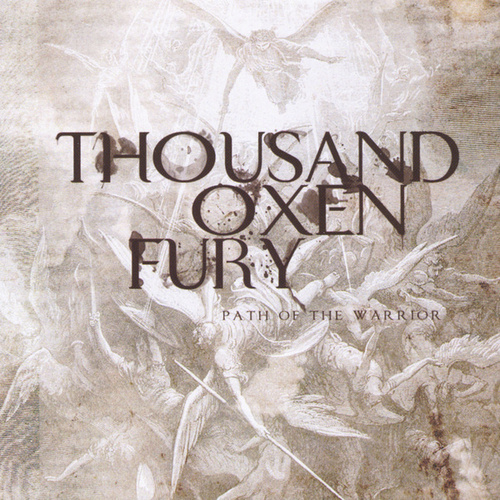 Play & Download Path of the Warrior by Thousand Oxen Fury | Napster