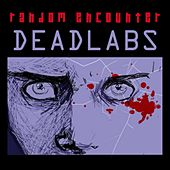 Play & Download Dead Labs by Random Encounter | Napster
