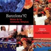 Play & Download Musica De Las Ceremonias Olimpicas by Carles Santos | Napster