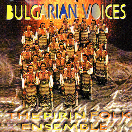 Play & Download The Pirin Singers by Bulgarian Voices | Napster
