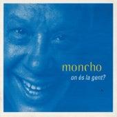 On Es La Gent? by Moncho
