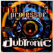 Play & Download Dubtronic by Mad Professor | Napster
