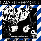 Play & Download Beyond The Realms Of Dub by Mad Professor | Napster