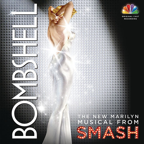 Bombshell by SMASH Cast