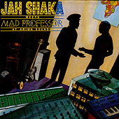 Play & Download Jah Shaka Meets Mad Professor at Ariwa Sounds by Mad Professor | Napster
