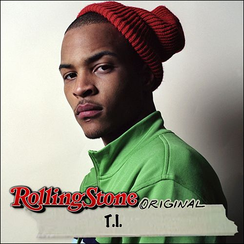 Play & Download Rolling Stone Original by T.I. | Napster