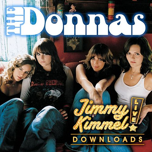Play & Download Friends Like Mine by The Donnas | Napster