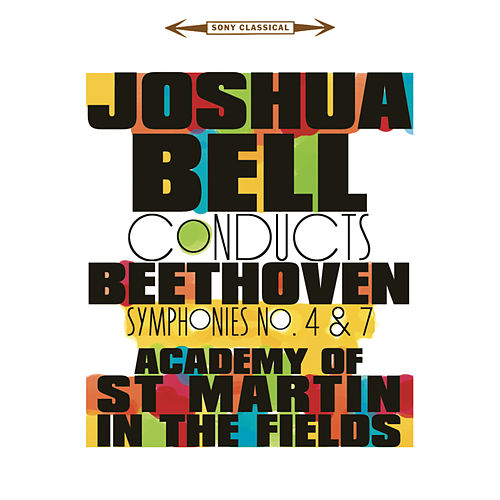 Beethoven: Symphonies 4 & 7 by Joshua Bell