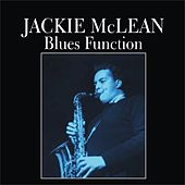 Play & Download Blues Function by Jackie McLean | Napster